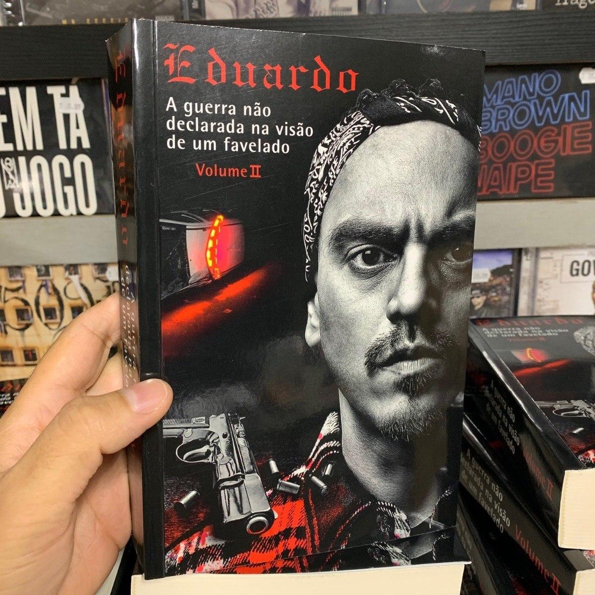 Eduardo A Guerra Nao Declarada Na Visao De Um Favelado Volum R