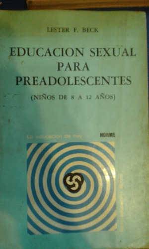 educaciòn sexual para preadolencetes. leste5r beck.