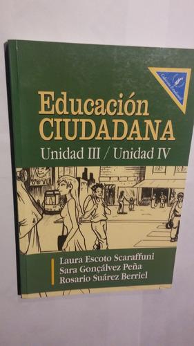 educacion ciudadana unidad 3 y 4 (925)