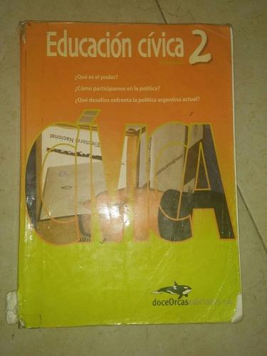 educacion civica 2 - doce orcas