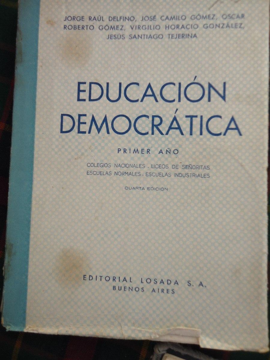 Educacion Democratica Delfino Gomez Gonzalez Tejerina  # Muebles Tejerina