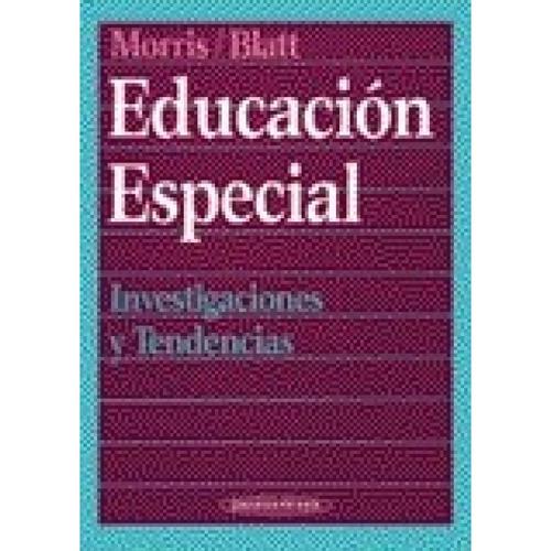 educación especial - investigaciones y tendencias - morris
