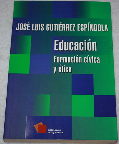 educacion. formacion civica y etica. libro