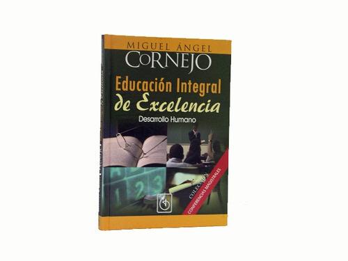 educación integral de excelencia