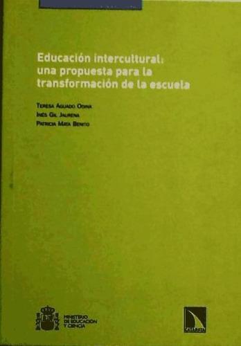 educacion intercultural: una propuesta para la transformació
