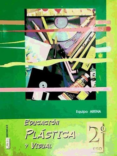 educacion plastica visual 2ºeso+carpeta 2003 ñ ea2eso(libro