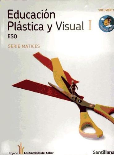 educacion plastica y visual matices i 1/2 eso m ligera los c