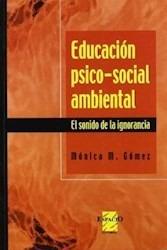 educacion psicosocial ambiental monica gomez (es)