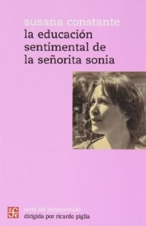 educación sentimental de srta sonia, susana constante, fce