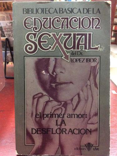 educacion sexual. lópez ibor