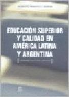educación superior y calidad en américa latina y argentina