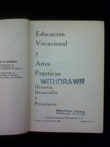 educacion vocacional y artes practicas roy w. roberts