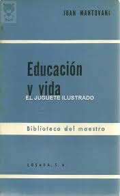 educacion y vida- mantovani juan educacion