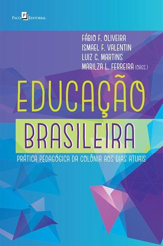 educação brasileira, oliveira, fábio falcão educação -