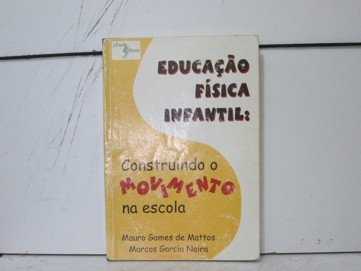 015eb34bb8 Educação Fisica Infantil  Construindo O Movimento Na Escola - R  24 ...