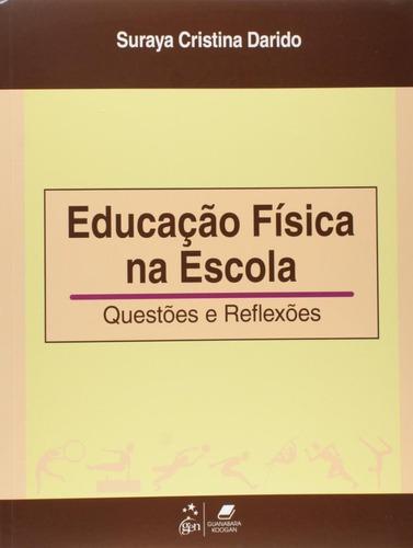 educação física na escola - questões e reflexões