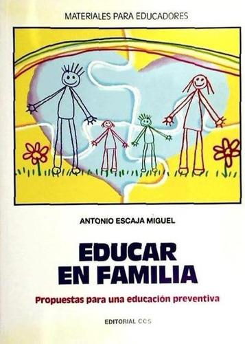 educar en familia(libro pedagogía social)