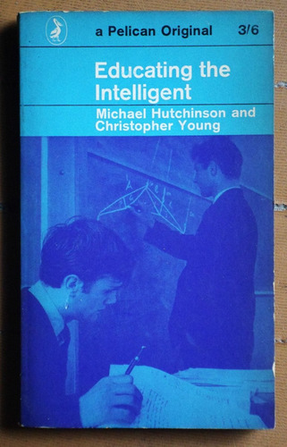 educating the intelligent / hutchinson - young