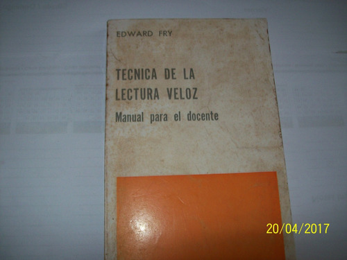 edward fry. técnica de la lectura veloz, manual docente,1973