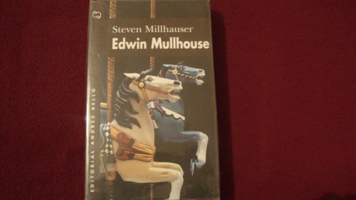 edwin mullhouse     steven millhauser