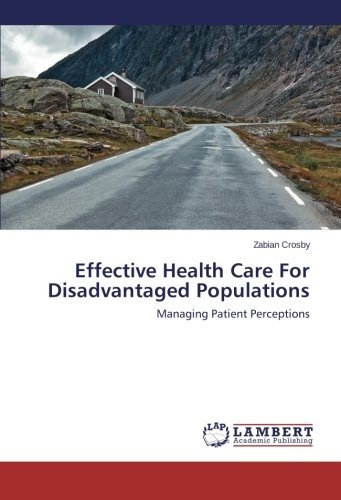 effective health care for disadvantaged populations; zabian