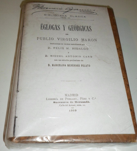 eglogas y geórgicas - madrid - 1909