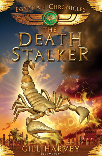 egyptian chronicles 4 - the death stalker - gill harvey