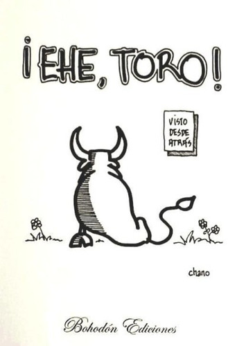 ¿ehe, toro!(libro novela y narrativa)