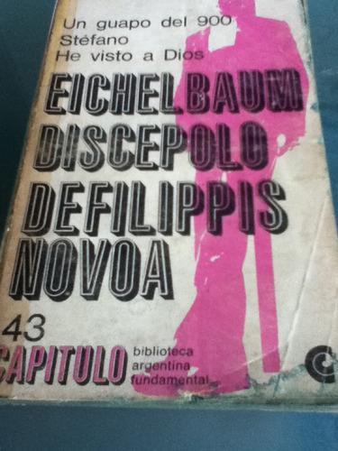 eichembaum, discepolo, defilippis, novoa antologia