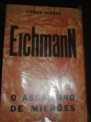 eichmann, o assassino de milhões, ww2,feb,fab,marinha