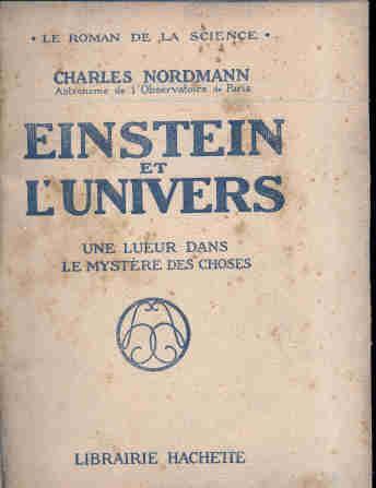 einstein et l´univers - charles nordmann - 1921