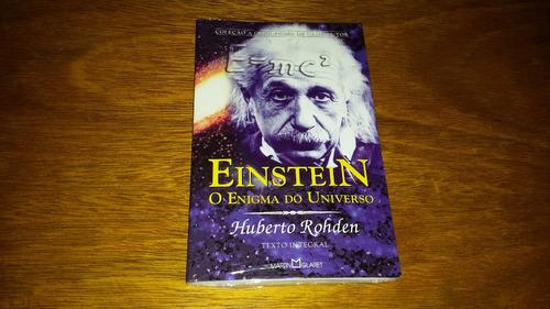 einstein - o enigma do universo - humberto rohden