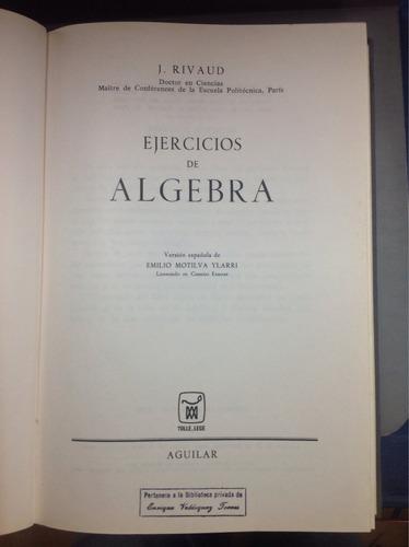 ejercicios de álgebra - j. rivaud. matemáticas .