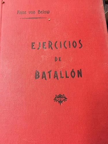 ejercicios de batallon. hans von below. dedicado