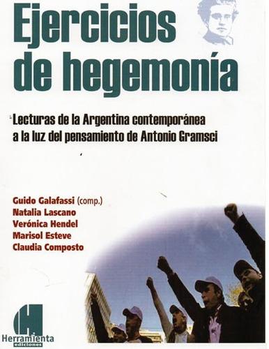 ejercicios de hegemonía. galafassi lascano esteve (he)