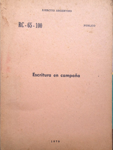 ejercito argentino - escritura en campaña, impreso en el ins