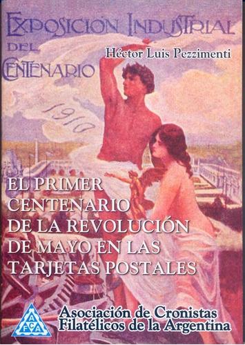 el 1º centenario de mayo en tarjetas postales h pezzimenti