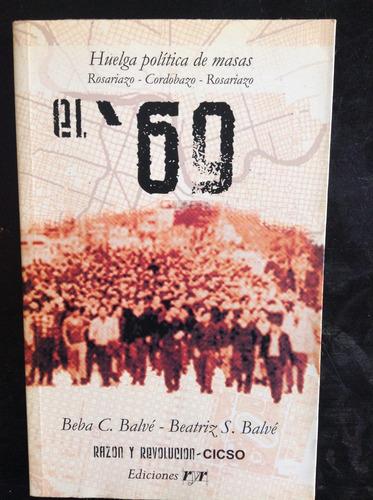 el '69 - huelga politica de masas - balve