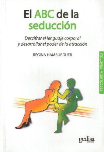 el abc de la seducción - regina hamburguer