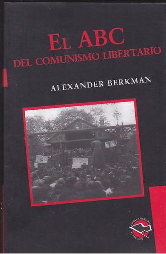 el abc del comunismo libertario.  alexander berkman.
