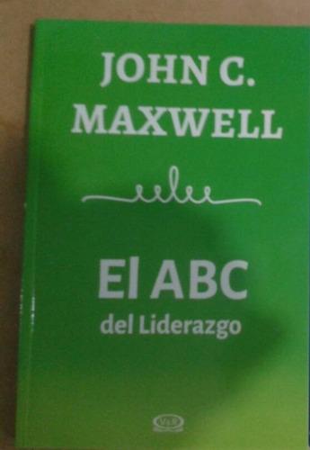 el abc del liderazgo. john maxwell.