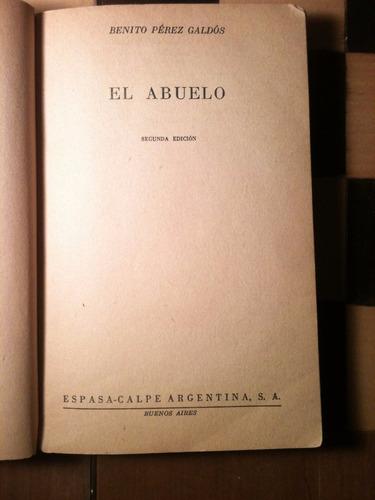 el abuelo / benito pérez galdós / colección austral