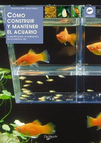 el acuario - como construir y mantener, ronchetti, vecchi