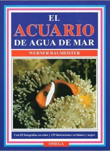 el acuario de agua de mar(libro peces y acuarios)