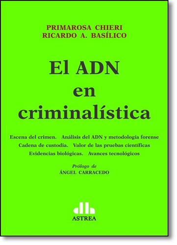 el adn en criminalistica
