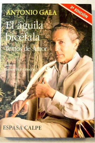 el águila bicéfala - textos de amor - antonio gala