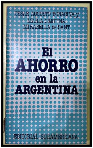 el ahorro en argentina  bonacina