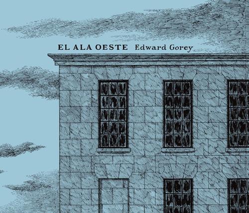 el ala oeste, edward gorey, ed. zorro rojo