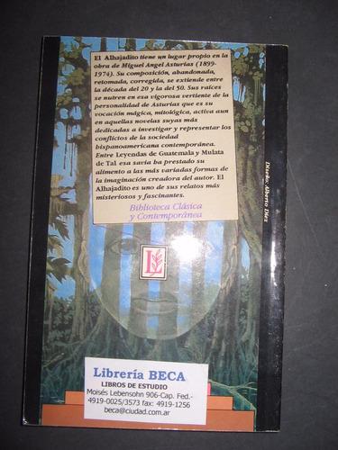 el alhajadito - miguel angel asturias - losada