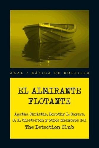 el almirante flotante(libro novela y narrativa extranjera)